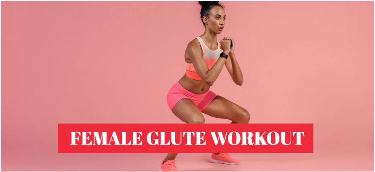female glute workout
